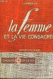 img - for La Femme et la Vie Consacree book / textbook / text book