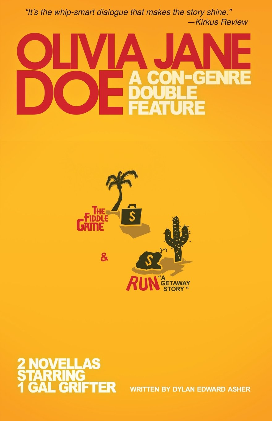 Olivia Jane Doe: A Con-Genre Double Feature, the Fiddle Game & Run: A Getaway Story ebook