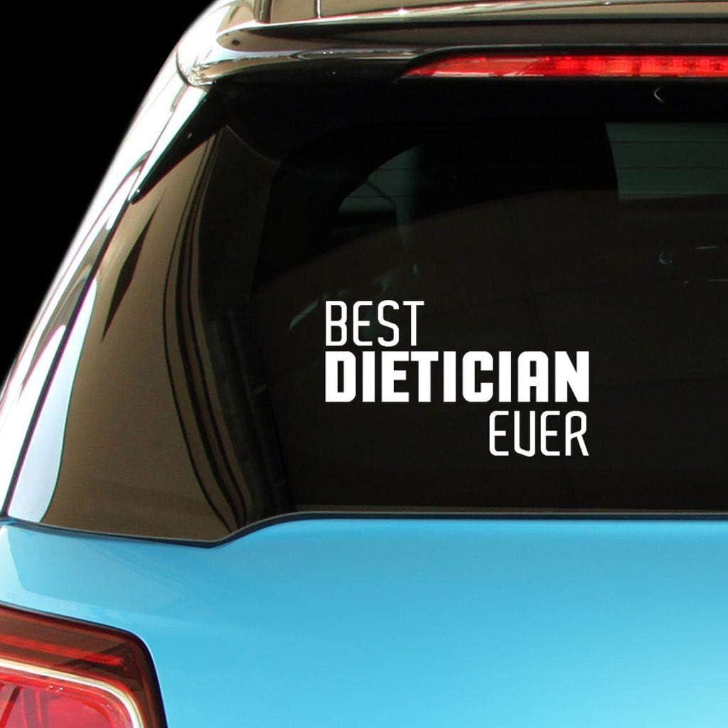 PressFans - Best Dietician Ever Car Laptop Wall Sticker