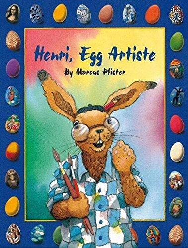Henri, Egg Artiste