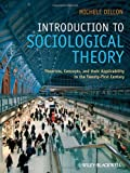 Introduction to Sociological Theory, Michele Dillon, 1405170026