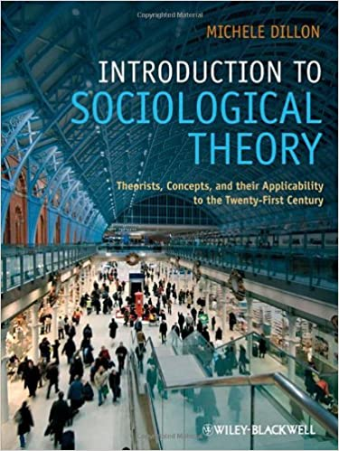 Amazon introduction to sociological theory theorists concepts amazon introduction to sociological theory theorists concepts and their applicability to the twenty first century 9781405170024 michele dillon fandeluxe Gallery