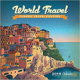 World Travel Classic Posters 2019 Wall Calendar: Anderson