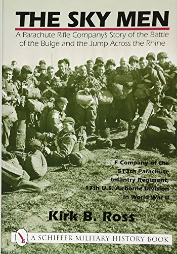 Sky Parachute (The Sky Men: A Parachute Rifle Companys Story of the Battle of the Bulge and the Jump Across the Rhine (Schiffer Book for Collectors))