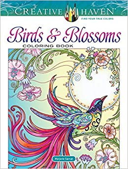 creative haven birds and blossoms coloring book creative haven coloring books