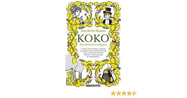 Koko: Una fantasía ecológica (Ficción juvenil) eBook: Ramos, Ana ...