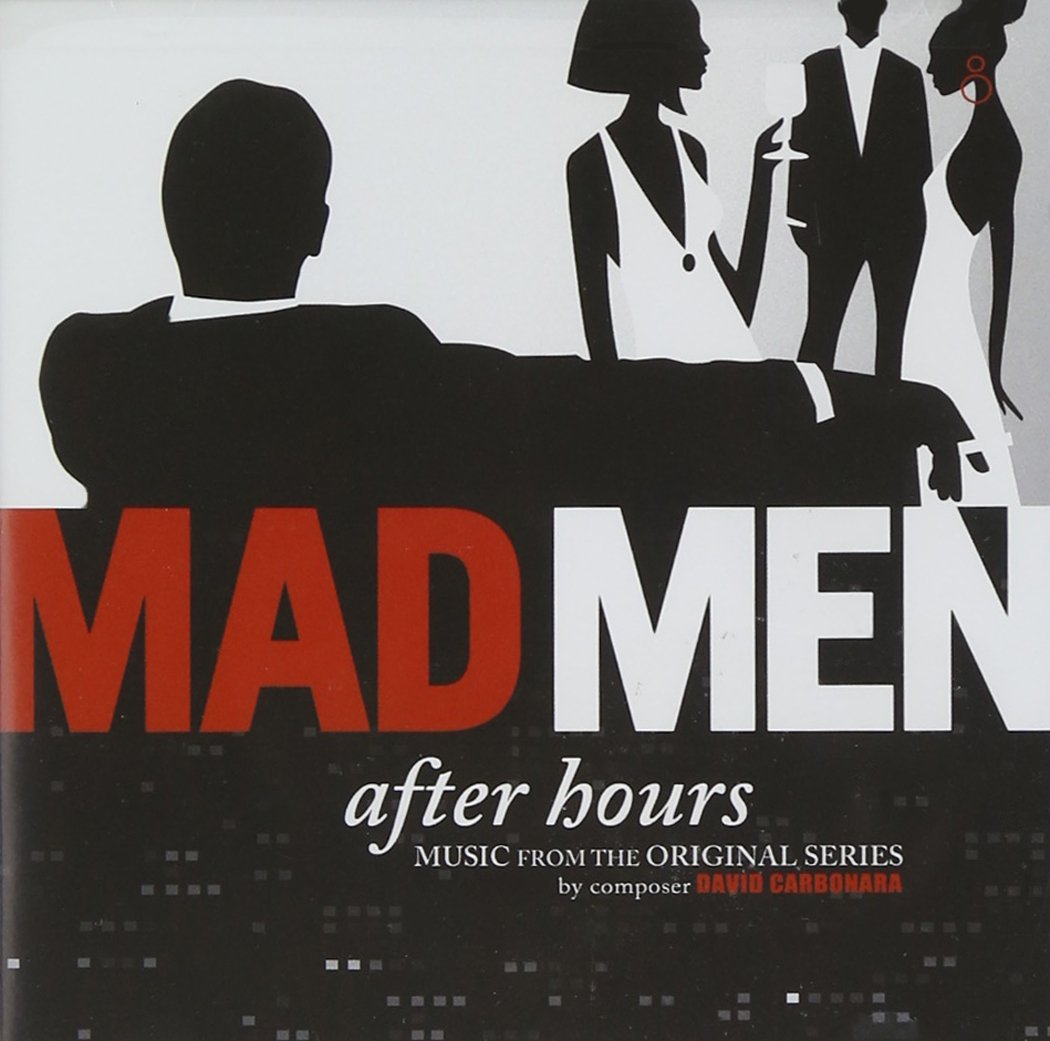 David Carbonara - Mad Men, After Hours: Music From the Original ...