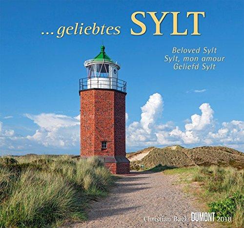 Geliebtes Sylt 2018 - DuMont Wandkalender - mit den wichtigsten Feiertagen - Format 38,0 x 35,5 cm