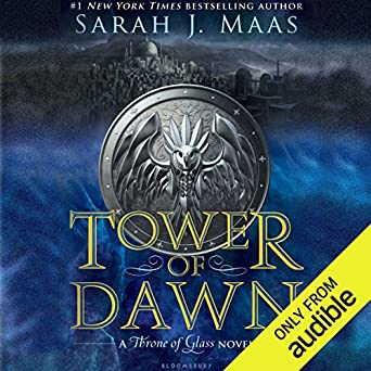 Tower Of Dawn: A Throne Of Glass Novel. Sarah J. ...