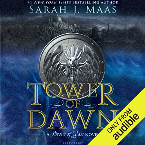 Tower of Dawn: A Throne of Glass Novel