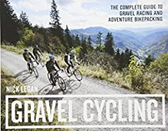 Head out for adventure on the unpaved back roads of America with Nick Legan's complete guide to gravel grinders and bikepacking!              Gravel cycling is a glorious return to the purest roots of two-wheeled adventure. Fr...