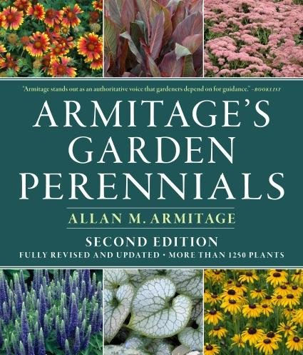 Allan M. Armitage'sarmitage's Garden Perennials: Second Edition, Fully Revised And Updated [Hardcover]2011