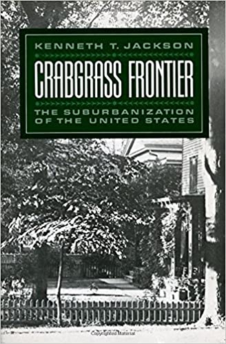 Crabgrass-Frontier-:-The-Suburbanization-of-the-United-States