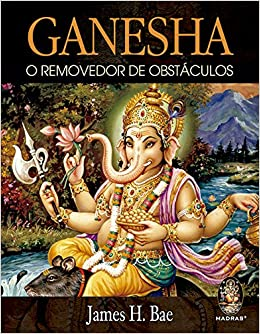 Ganesha o Removedor de Obstáculos (Em Portuguese do Brasil ...