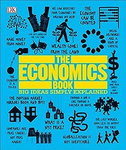 Paperback The Economics Book : Big Ideas Simply Explained Book