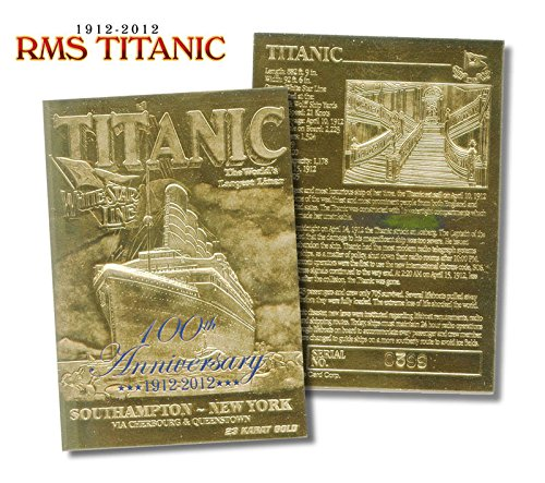 RMS TITANIC 100th Anniversary 1912-2012 Limited Edition 23KT Gold Card