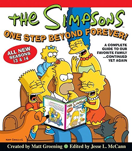 The Simpsons One Step Beyond Forever: A Complete Guide to Our Favorite Family...Continued Yet Again (Simpsons Comic Compilations) [Matt Groening] (Tapa Blanda)