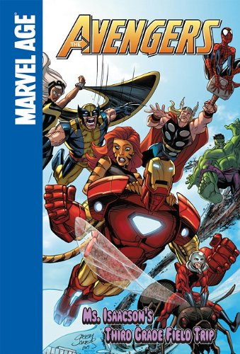 Download Ms. Isaacson's Third Grade Field Trip (The Avengers) pdf