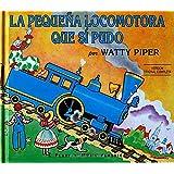 La pequena locomotora que si pudo / The Little Engine That Could