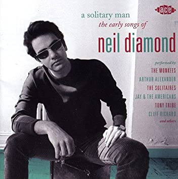 Amazon.com: A Solitary Man: The Early Songs Of Neil Diamond ...