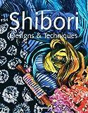 img - for Shibori Designs & Techniques book / textbook / text book