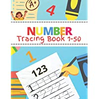 Number Tracing Book: Over 100 Practice Pages for Preschoolers and Kids Ages 3-5 Learning to Write Numbers 1-50