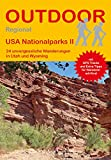 USA Nationalparks II: 24 unvergessliche Wanderungen in Utah und Wyoming (Outdoor Regional)