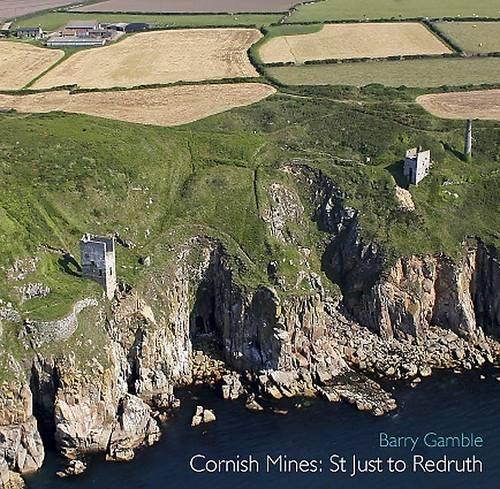 Cornish Mines: St Just to Redruth pdf epub