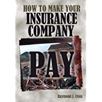How to Make Your Insurance Company Pay