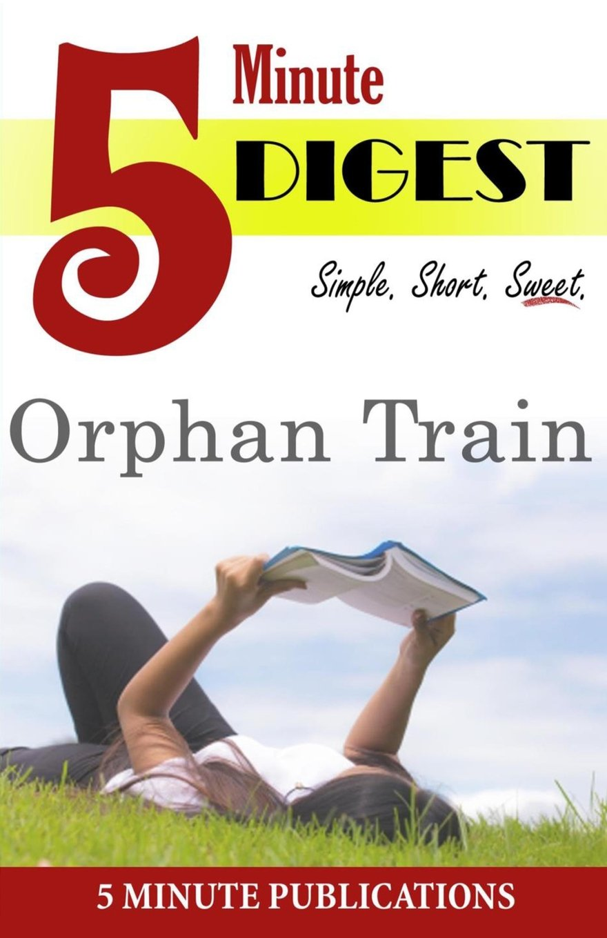 Download Orphan Train: 5 Minute Digest: Study Materials and Novel Reviews PDF