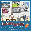 Sudden Death Part 1: Illustrated History of World Cup Football as a Mystery Thriller (Volume 1)
