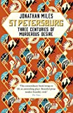 St Petersburg: Three Centuries of Murderous Desire