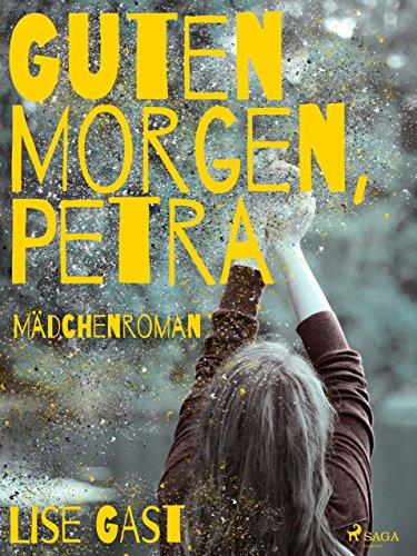 Amazoncom Guten Morgen Petra German Edition Ebook Lise