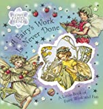 A Fairy's Work Is Never Done, Cicely Mary Barker, 0723257647