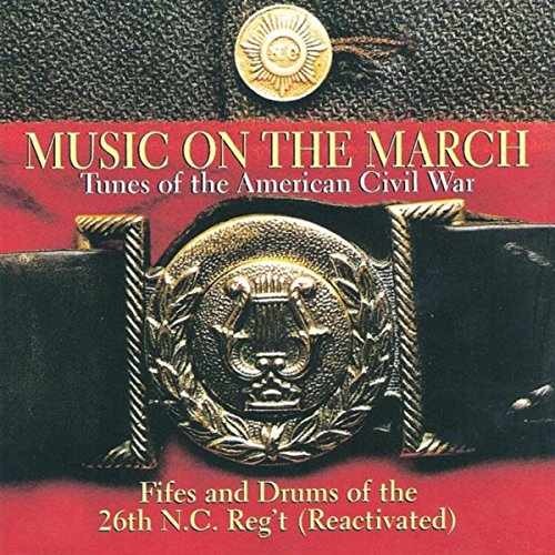 Music on the March: Tunes of the American Civil War