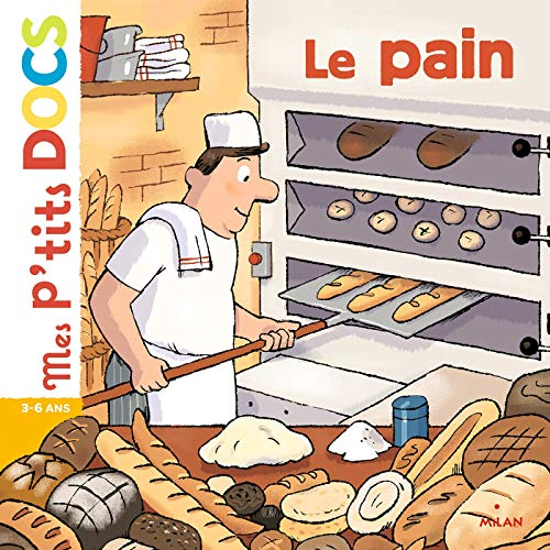 Le pain (Mes p'tits docs) (French Edition)