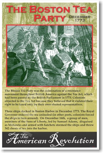 American Revolution: The Boston Tea Party - Classroom Poster