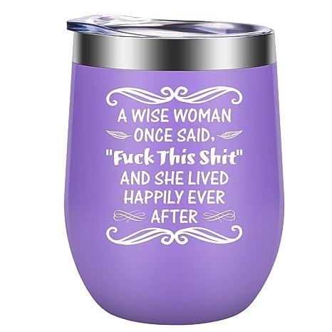 Amazon.com: Una mujer sabia una vez dijo explícita y vivió ...