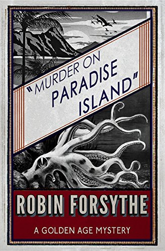 Murder on Paradise Island: A Golden Age Mystery ()