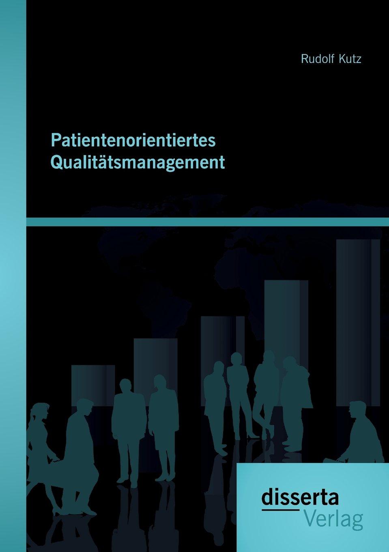 Read Online Patientenorientiertes Qualitätsmanagement (German Edition) pdf epub