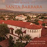 The Book of Santa Barbara, Macduff Everton, Pico Iyer, Essay, Mary Heebner, Captions, 0982927002