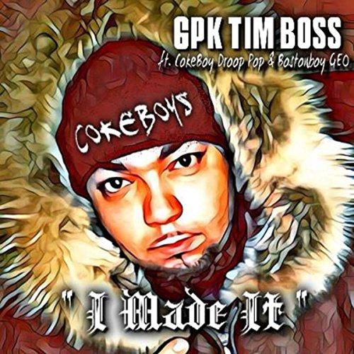 I Made It  Feat  Cokeboy Droop Pop   Bostonboy Geo   Explicit