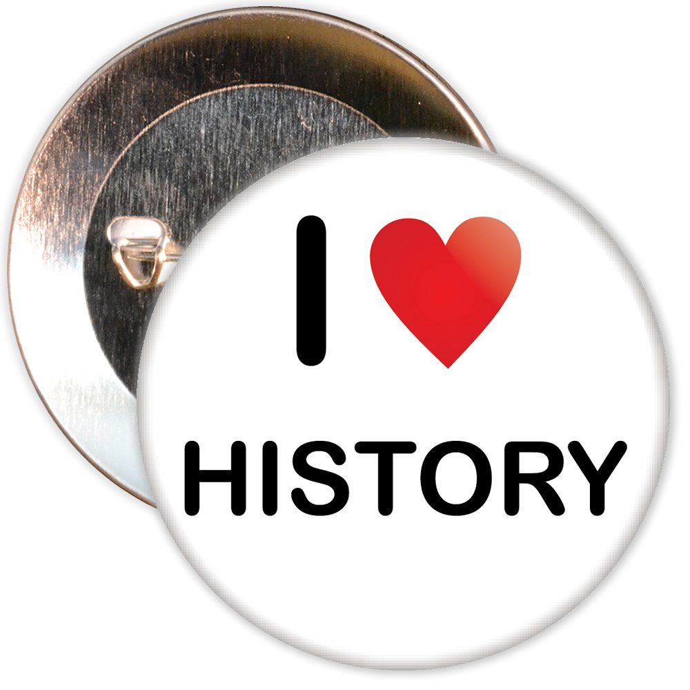 I Love (Heart) History Badge - 25mm / 1 inch Pin Badge Badge The Badge Centre