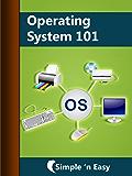 Operating System 101 (English Edition)