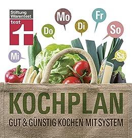 kochplan gut und g nstig kochen mit system german edition ebook sylvia schaab. Black Bedroom Furniture Sets. Home Design Ideas