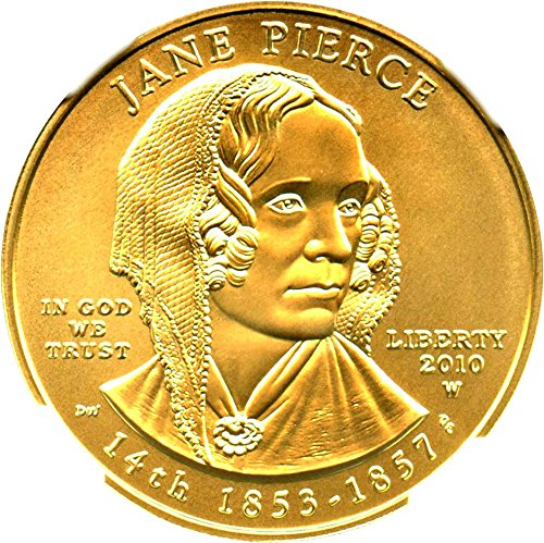 2010 W $10 First Spouse Jane Pierce Ten Dollar MS70 NGC