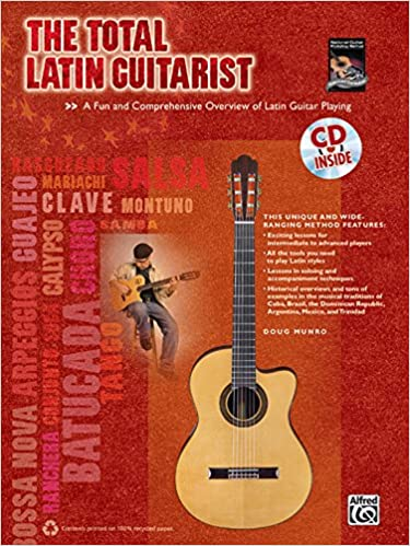 ??VERIFIED?? The Total Latin Guitarist: A Fun And Comprehensive Overview Of Latin Guitar Playing , Book & CD (The Total Guitarist). requires detailed ultimas support Economic Games