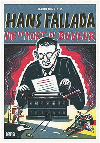Livres gratuits Hans Fallada: Vie et mort du buveur pdf ebook