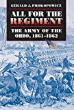 All for the Regiment: The Army of the Ohio, 1861-1862 (Civil War America)