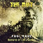 The Rot by Paul Kane